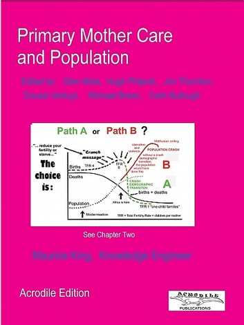 Primary Mother Care and Population ebook by Maurice King