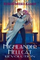 Highlander Hellcat Revolution ebook by KuroKoneko Kamen