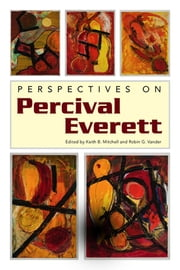 Perspectives on Percival Everett ebook by