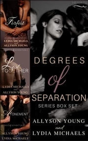 Degrees of Separation Trilogy Box Set - Degrees of Separation ebook by Lydia Michaels,Allyson Young