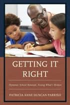 Getting It Right ebook by Patricia Anne Duncan Parrish