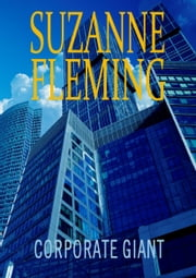 Corporate Giant. ebook by Suzanne Fleming