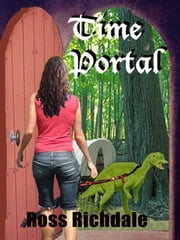 Time Portal ebook by Ross Richdale