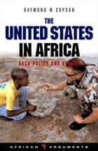 The United States in Africa ebook by Raymond W. Copson