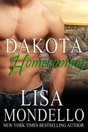 Dakota Homecoming ebook by Lisa Mondello