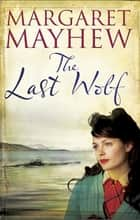 Last Wolf ebook by Margaret Mayhew