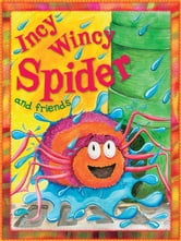 Incy Wincy Spider ebook by