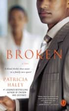 Broken ebook by Patricia Haley