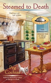 Steamed to Death ebook by Peg Cochran