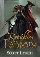 República de ladrões ebook by Scott Lynch