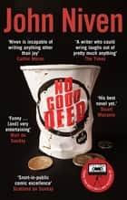 No Good Deed ebook by John Niven
