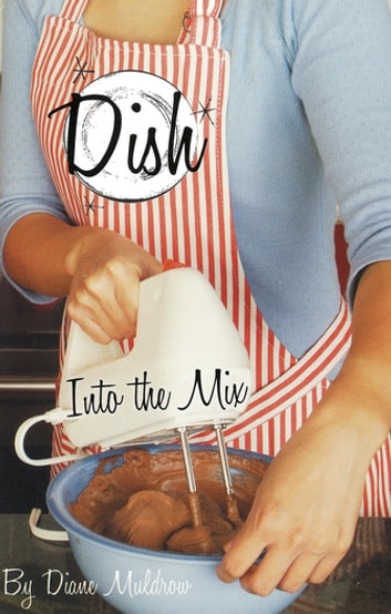 Into the Mix #4 ebook by Diane Muldrow