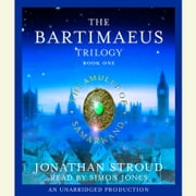 The Bartimaeus Trilogy, Book One: The Amulet of Samarkand sesli kitap by Jonathan Stroud