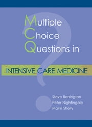 MCQs in Intensive Care Medicine ebook by Steve Benington