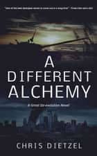 A Different Alchemy ebook by