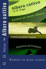 Albero cattivo ebook by Guido Galeano Vega