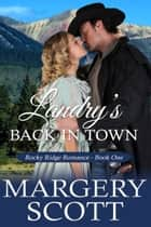 Landry's Back in Town e-bog by Margery Scott