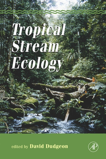 Tropical Stream Ecology ebook by