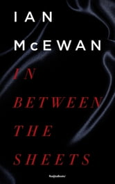 In Between the Sheets ebook by Ian McEwan