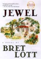 Jewel ebook by Bret Lott