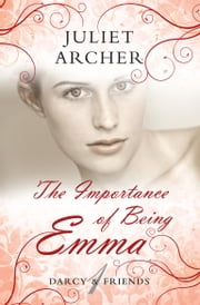 The Importance of Being Emma ebook by Juliet Archer