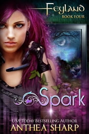 Spark ebook by Anthea Sharp