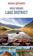 Insight Guides: Great Breaks Lake District ebook by Insight Guides