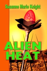 Alien Heat ebook by Susanne Marie Knight