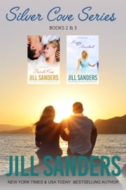 Silver Cove Box Set Book 2 & 3 ebook by Jill Sanders