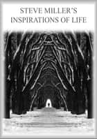 Inspirations of Life ebook by
