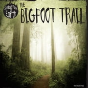 The Bigfoot Trail ebook by Shea, Therese