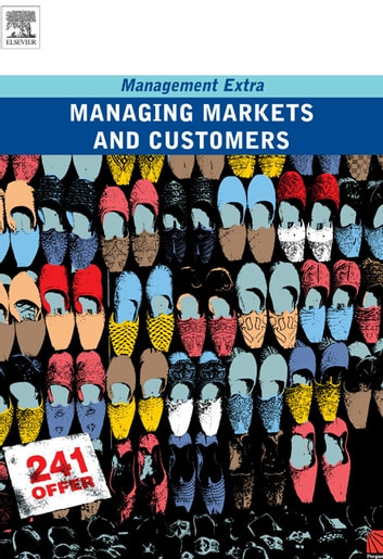 Managing Markets and Customers eBook by Elearn