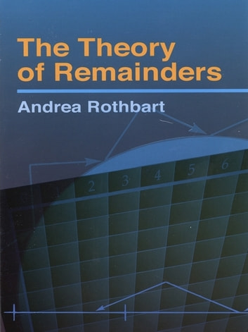 The Theory of Remainders ebook by Andrea Rothbart