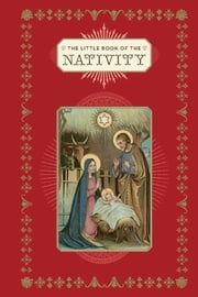 The Little Book of the Nativity eBook by Chronicle Books, Dominique Foufelle