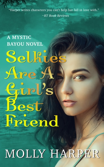 Selkies Are a Girl's Best Friend ebook by Molly Harper