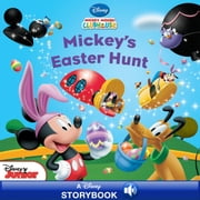 Mickey Mouse Clubhouse: Mickey's Easter Hunt - A Disney Storybook with Audio ebook by Disney Book Group, Sheila Sweeny Higginson