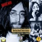 Take This Brother May It Serve You Well: Unfinished Interviews John Winston Lennon 1968-1969 audiobook by