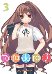 Toradora! (Light Novel) Vol. 3 ebook by Yuyuko Takemiya, Yasu