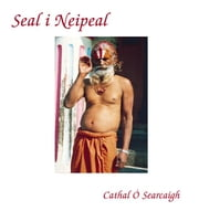 Seal i Nepal ebook by Cathal Ó Searcaigh