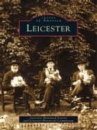 Leicester ebook by Leicester Historical Society