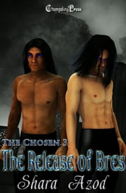Release of Bres (The Chosen) ebook by Shara Azod