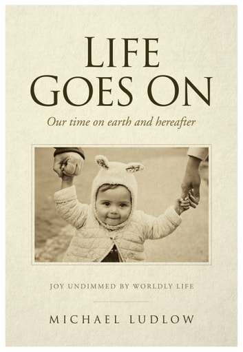 Life Goes On ebook by Michael Ludlow