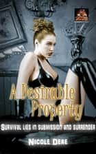 A Desirable Property ebook by Nicole Dere
