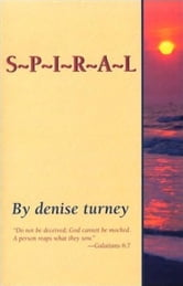 Spiral ebook by Denise Turney