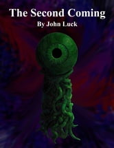 The Second Coming ebook by John Luck