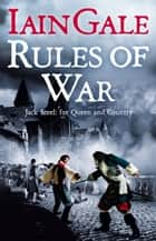 Rules of War 電子書籍 Iain Gale