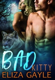 Bad Kitty ebook by Eliza Gayle