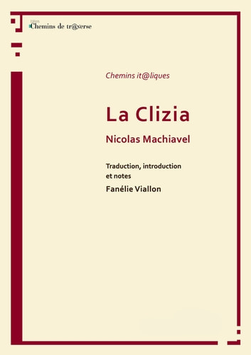 La Clizia ebook by Nicolas Machiavel