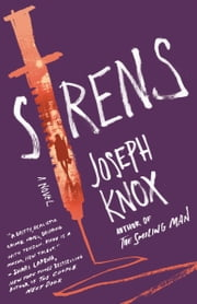 Sirens - A Novel ebook by Joseph Knox