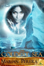 The Coldest Sea ebook by Marian Perera